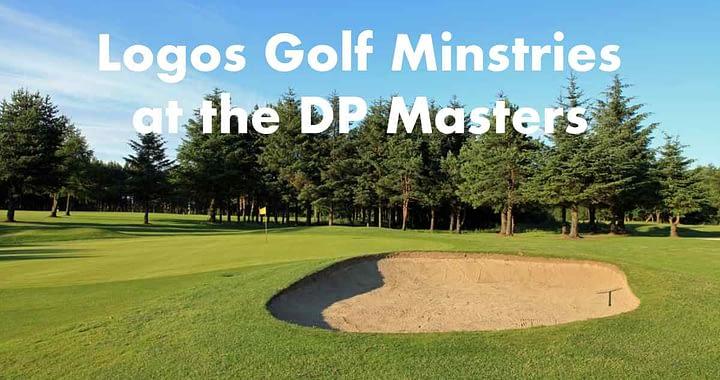 Logos Golf Ministries at DP Masters